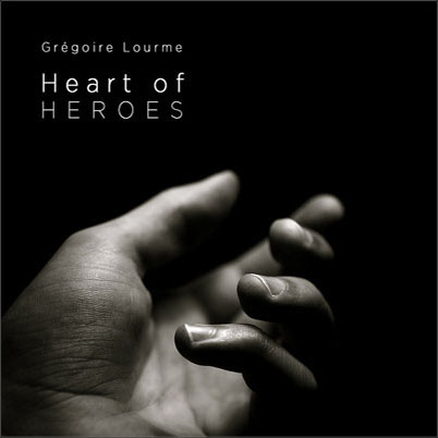 Grégoire Lourme Album CD Heart of Heroes